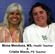 Mona Mendoza & Cristie Nixon